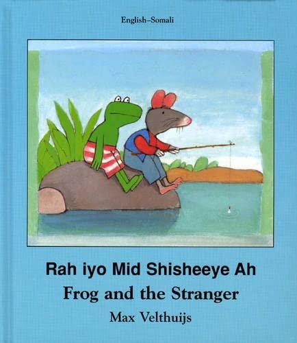 9781840591880: Frog and the Stranger (English-Somali) (Frog series)