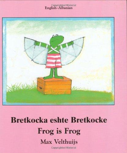 9781840592115: Frog Is Frog (English-Albanian) (Frog series)