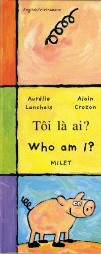9781840592344: Who Am I? (English–Vietnamese) (Who Am I? What Am I? series)