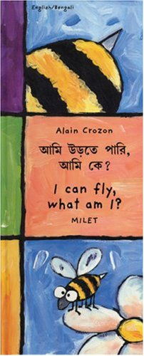 9781840592511: I Can Fly, What Am I? (English-Bengali) (Who Am I? What Am I? series)