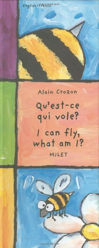 9781840592535: I Can Fly, What Am I? (English–French) (Who Am I? What Am I? series)