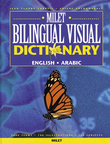 Milet Bilingual Visual Dictionary: English/Arabic: Corbeil, Jean Claude;Archambault, Ariane