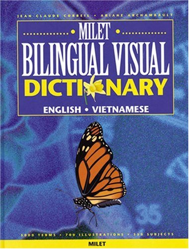 Milet Bilingual Visual Dictionary: English-Vietnamese: Corbeil, Jean-Claude, Archambault,