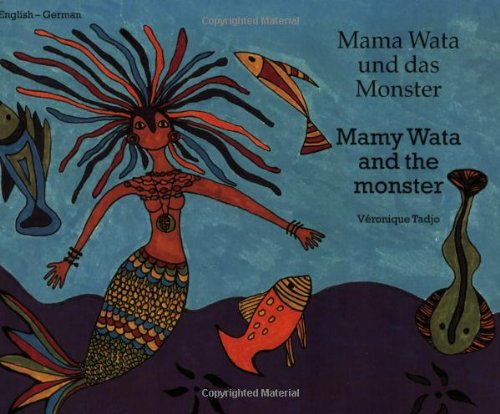 9781840592689: Mamy Wata and the Monster (English-German) (Veronique Tadjo)