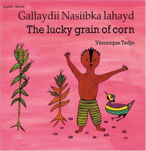 9781840592818: The Lucky Grain of Corn / Gallaydii Nasiibka lahayd