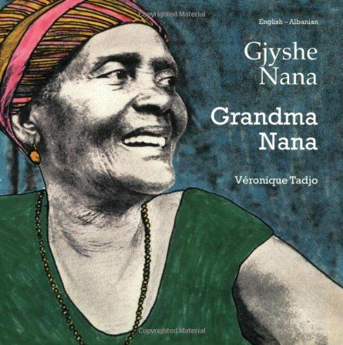 9781840592863: Grandma Nana (English-Albanian) (Veronique Tadjo)