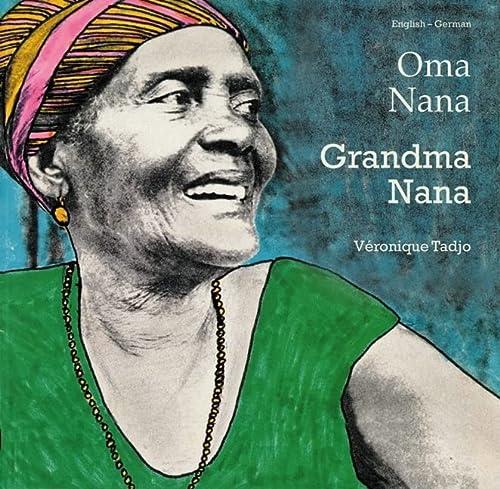 9781840592900: Grandma Nana (English–German) (Veronique Tadjo)