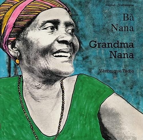 9781840592955: Grandma Nana (English–Vietnamese) (Veronique Tadjo)