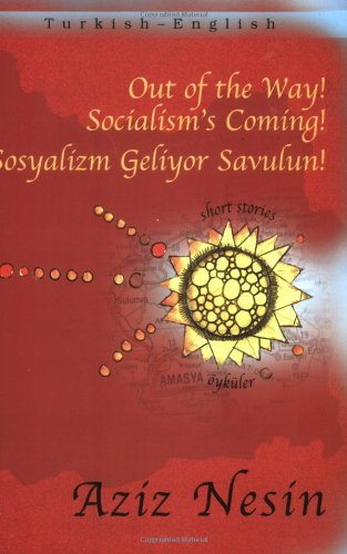 9781840592979: Out of the Way! Socialism's Coming! (Turkish - English Short Stories series)