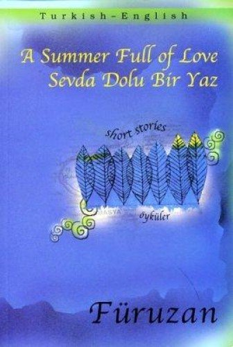 9781840593013: A Summer Full of Love (Turkish - English Short Stories series)