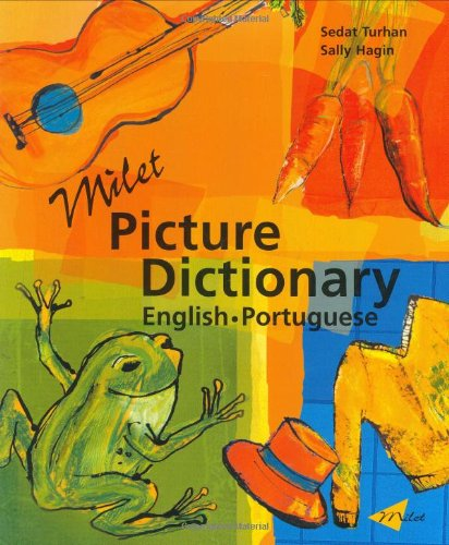 Milet Picture Dictionary: English-Portuguese: Sedat Turhan, Sally