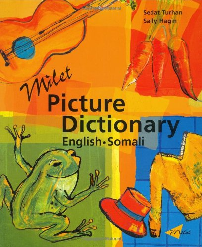 Milet Picture Dictionary: English-Somali: Sedat Turhan, Sally