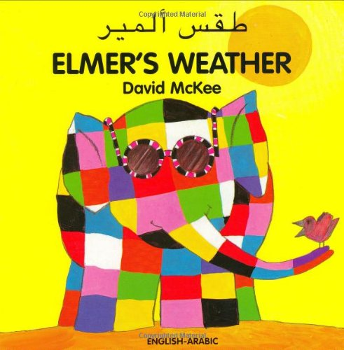 9781840594041: Elmer's Weather (English–Arabic) (Elmer series)
