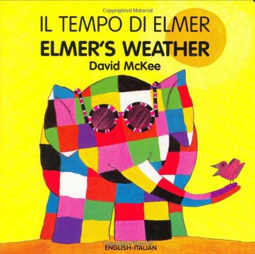 9781840594058: Elmer's Weather (italian-english) (Elmer Board Books)