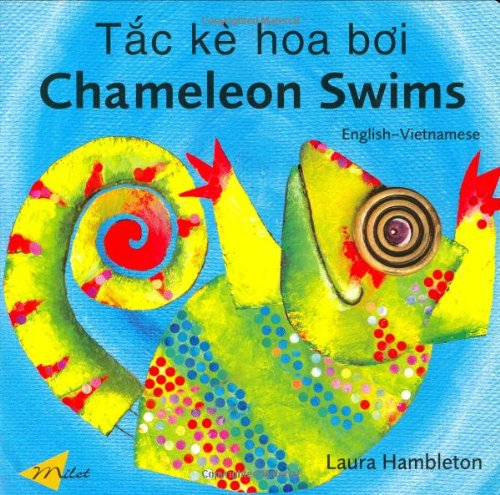 9781840594478: CHAMELEON SWIMS (english-vietnamese)