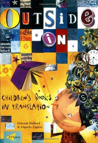 Outside In: Children's Books in Translation: Deborah Hallford, Edgardo Zaghini