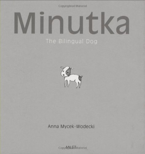 9781840595048: Minutka: The Bilingual Dog