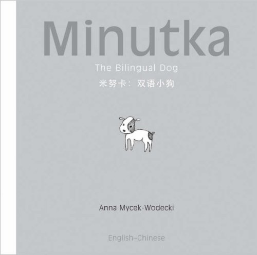 9781840595079: Minutka the Bilingual Dog: Chinese & English
