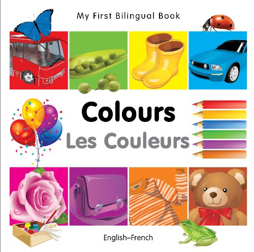 9781840595352: My First Bilingual Book–Colours (English–French) (French and English Edition)
