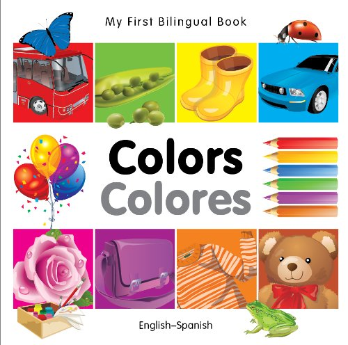9781840595390: My First Bilingual Book - Colours (English-Spanish) (My First Bilingual Books)