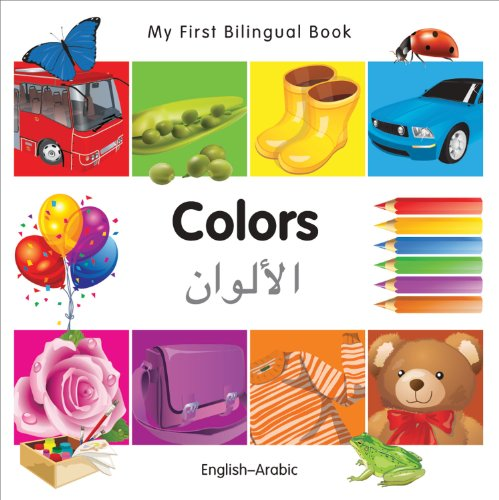 9781840595970: My First Bilingual Book–Colors (English–Arabic) (English and Arabic Edition)