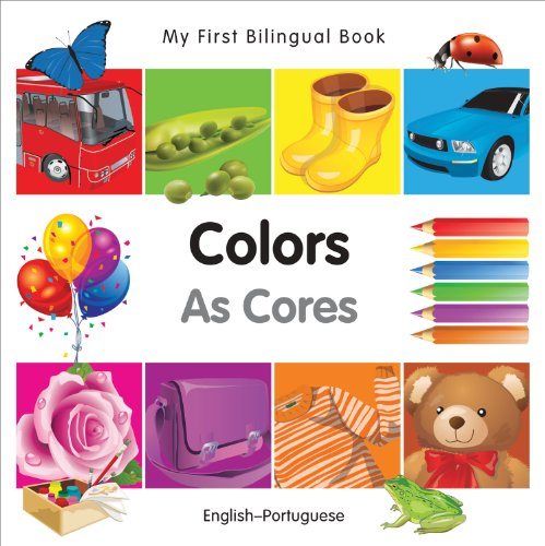 My First Bilingual Book-Colors (English-Portuguese): Milet Publishing