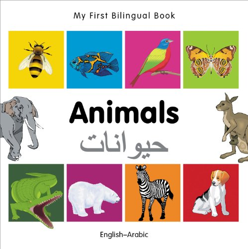 My First Bilingual Book-Animals (English-Arabic): Milet Publishing