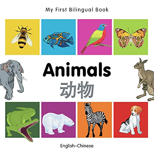 9781840596106: My First Bilingual Book–Animals (English–Chinese)