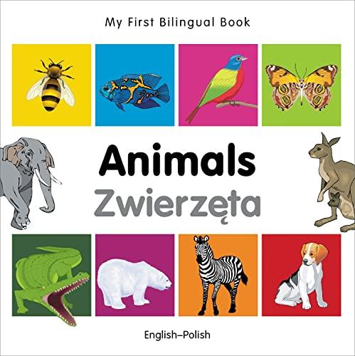 My First Bilingual Book-Animals (English-Polish): Milet Publishing