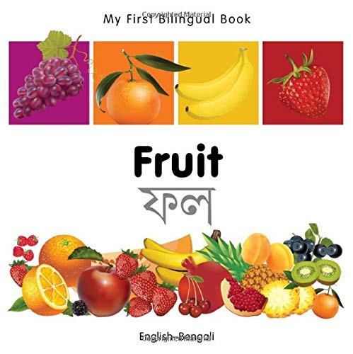 9781840596250: My First Bilingual Book–Fruit (English–Bengali)