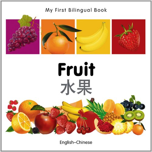 9781840596267: My First Bilingual Book–Fruit (English–Chinese)