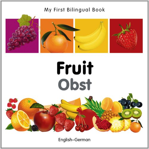 9781840596298: My First Bilingual Book–Fruit (English–German)
