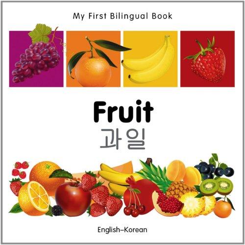 9781840596311: My First Bilingual Book–Fruit (English–Korean)