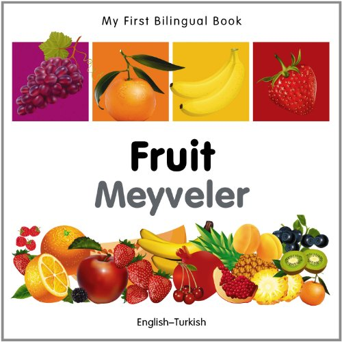 9781840596373: My First Bilingual Book–Fruit (English–Turkish)