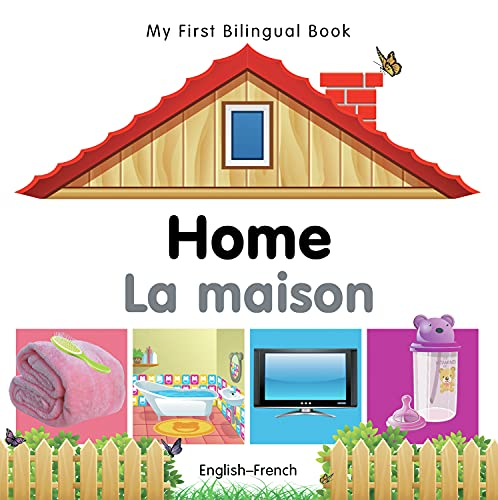 9781840596441: My First Bilingual Book–Home (English–French) (French and English Edition)