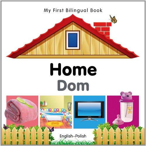 My First Bilingual Book-Home (English-Polish): Milet Publishing