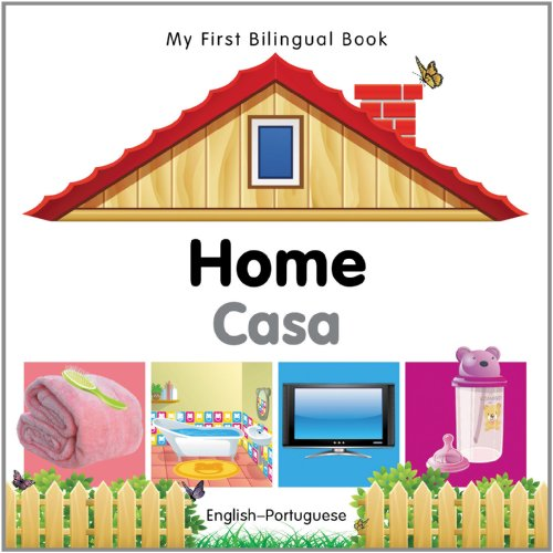 9781840596496: My First Bilingual Book–Home (English–Portuguese)