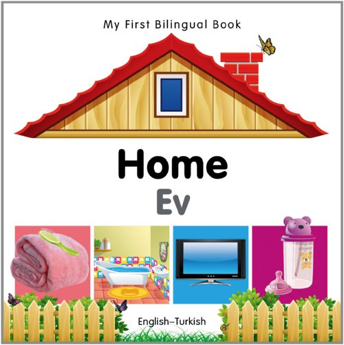 9781840596533: My First Bilingual Book–Home (English–Turkish)
