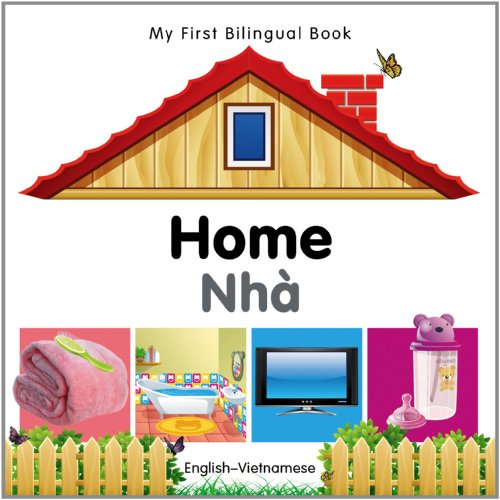 My First Bilingual Book-Home (English-Vietnamese): Milet Publishing