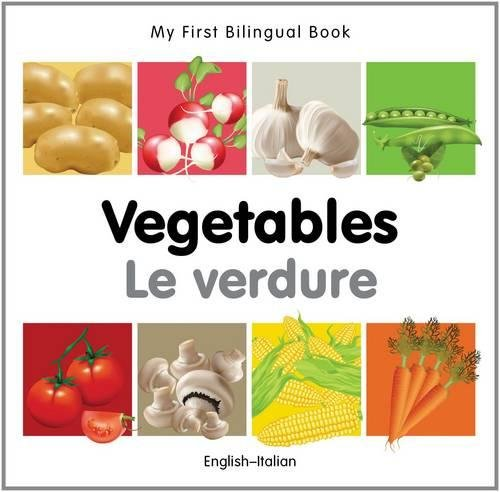 9781840596625: My First Bilingual Book–Vegetables (English–Italian)