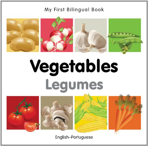 My First Bilingual Book-Vegetables (English-Portuguese): Milet Publishing