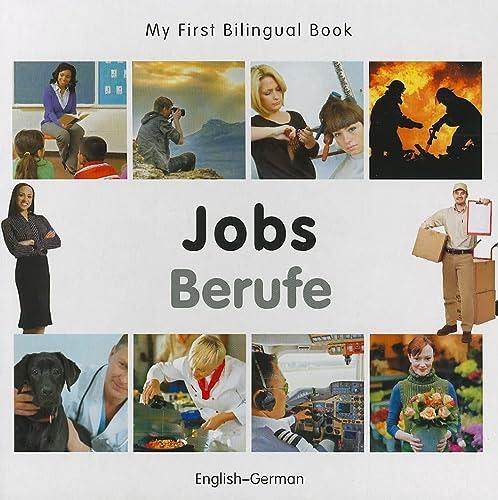 9781840597059: My First Bilingual Book–Jobs (English–German)