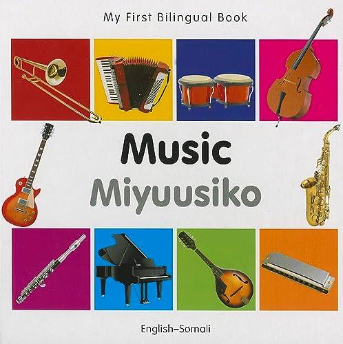 9781840597271: My First Bilingual Book–Music (English–Somali)