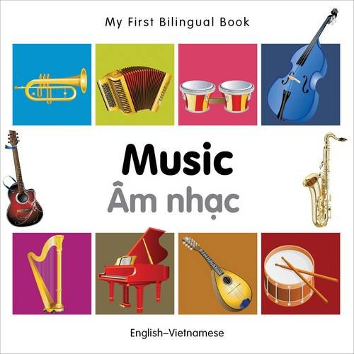 9781840597318: My First Bilingual Book–Music (English–Vietnamese)