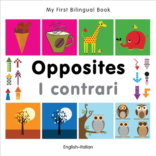9781840597387: My First Bilingual Book–Opposites (English–Italian) (Italian and English Edition)