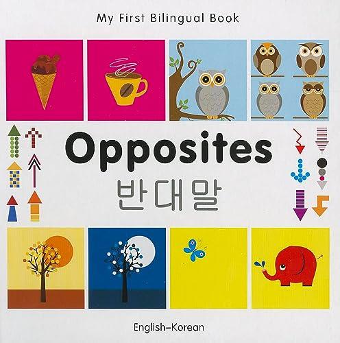 9781840597394: My First Bilingual Book-Opposites (English-Korean)