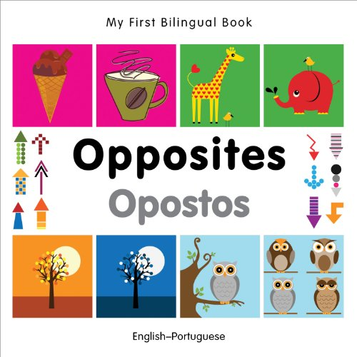 9781840597400: My First Bilingual Book - Opposites (English-Portuguese)