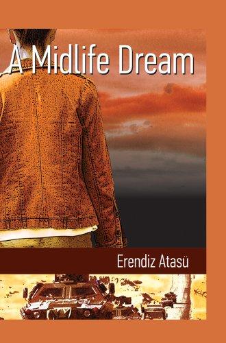 9781840597684: A Midlife Dream (Turkish Literature)
