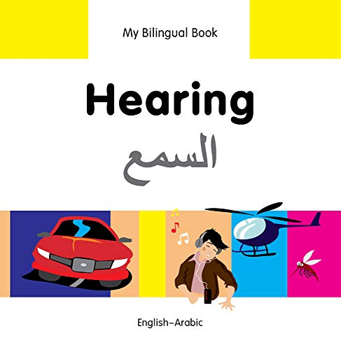 My Bilingual Book?Hearing (English?Arabic): Milet Publishing