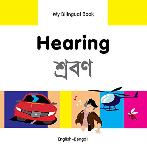 Hearing: English-Bengali (My Bilingual Book Senses): Secmen, Erdem